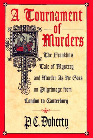 A Tournament of Murders (Stories told on Pilgrimage from London to Canterbury #3)