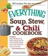 The Everything Soup, Stew, and Chili Cookbook