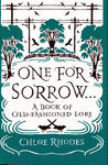 One for Sorrow: The Origins of Old-Fashioned Lore