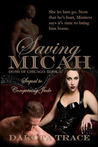 Saving Micah (Doms of Chicago, #5)