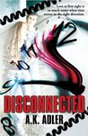 Disconnected by A.K. Adler