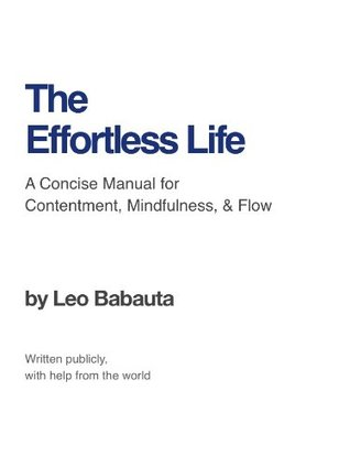 The Effortless Life by Leo Babauta