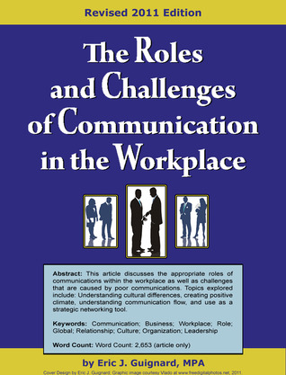 The Roles and Challenges of Communication in the Workplace