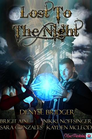 Lost To The Night Vol. I by Denyse Bridger