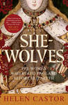 She-Wolves by Helen Castor
