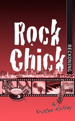 Rock Chick Reckoning by Kristen Ashley