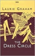 The Dress Circle by Laurie Graham