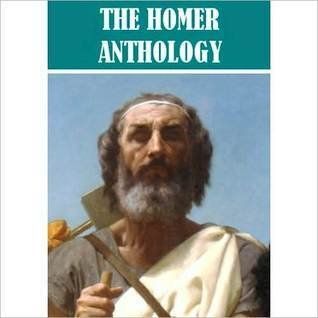 The Homer Anthology by Homer