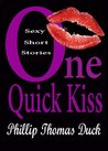 One Quick Kiss