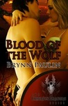 Blood of the Wolf (Cruentus Dragons, #3)