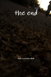 The End by Sara Lucinda Bell