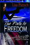 The Path to Freedom (Task Force 125, #1)