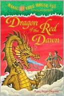 Dragon of the Red Dawn by Mary Pope Osborne