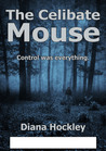 The Celibate Mouse (Susan Prescott #2)