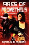 Fires of Prometheus (Star Crusades Uprising, #3)