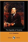 The Appetite of Tyranny: Including Letters to an Old Garibaldian