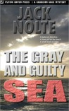 The Gray and Guilty Sea (Garrison Gage, #1)