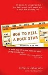 How to Kill a Rock Star