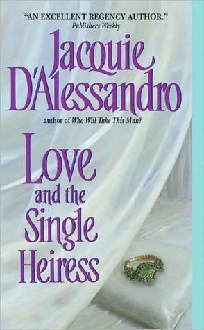 Love and the Single Heiress (Regency, #2)
