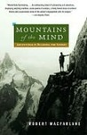 Mountains of the Mind: Adventures in Reaching the Summit