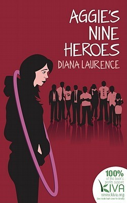 Aggie's Nine Heroes by Diana Laurence