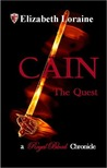 Cain, The Quest (Royal Blood Chronicles #4)