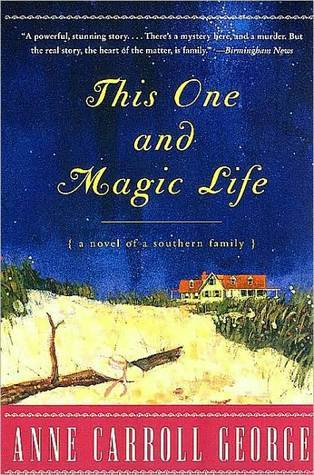 This One and Magic Life by Anne Carroll George