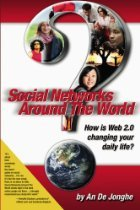 Social Networks Around The World: How is Web 2.0 Changing Your Daily Life?