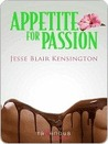 Appetite For Passion by Jesse Blair Kensington