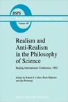 Realism and Anti-Realism in the Philosophy of Science (Boston Studies in the Philosophy and History of Science)