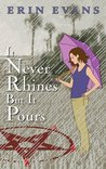 It Never Rhines but It Pours (Rhine Maiden, #2)