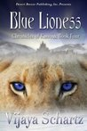 Blue Lioness (The Chronicles of Kassouk, #4)