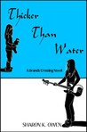 Thicker Than Water (Brands Crossing Series #1)