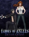 Echoes Of Angels (Keepers of Eternity #1)