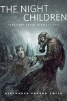 The Night Children (Escape from Furnace, #0.5)