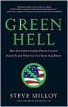 Green Hell by Steven J. Milloy