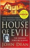 House of Evil by John Dean