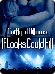 If Looks Could Kill (The Heartbreakers #3)