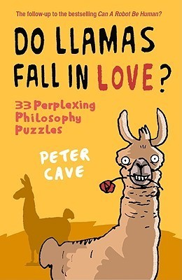 Do Llamas Fall in Love? by Peter Cave