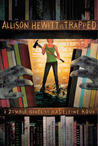 Allison Hewitt Is Trapped (Zombie #1)