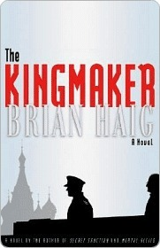 The Kingmaker by Brian Haig