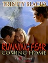 Coming Home (Running In Fear, #3)