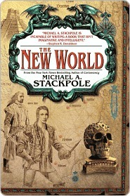 The New World by Michael A. Stackpole