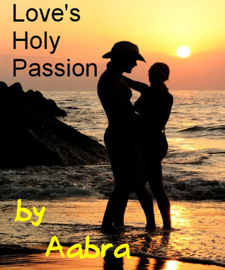 Love's Holy Passion