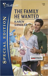 The Family He Wanted (Fostering Family, #2) by Karen Sandler