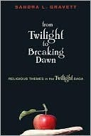 From Twilight to Breaking Dawn: Religious Themes in the Twilight Saga