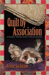 Quilt by Association (Harriet Truman / Loose Threads Mystery #4)