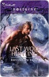 Last Wolf Hunting (Bloodrunners, #2)