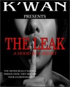 The Leak (Hood Rat #3.5)