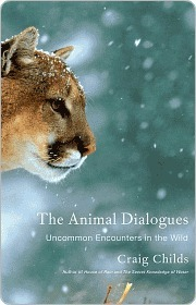 The Animal Dialogues by Craig Childs
